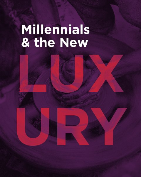 Millennials and The New Luxury white paper cover image